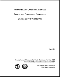 Primary Health Care in the Americas: Conceptual Framework, Experiences, Challenges and Perspectives